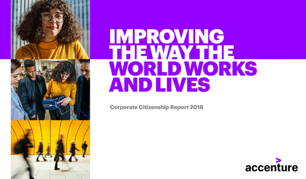 Accenture's Corporate Citizenship Report 2018: Improving the Way the World Works and Lives