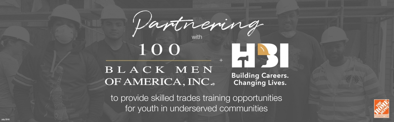 Home Depot Foundation Partners With 100 Black Men of America to Provide Skilled Trades Training for Black Youth