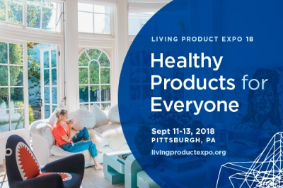 The Living Product Expo, Sept 11 13, 2018, Pittsburgh.