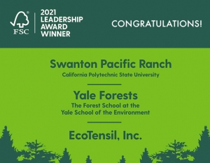 2021 FSC® Leadership Award Winners: Swanton Pacific Ranch, Yale Forests, EcoTensil, Inc.
