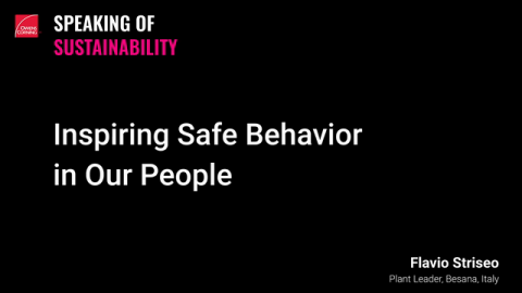 Speaking of Sustainability: A Plant Leader's Take on Owens Corning's Safety Culture