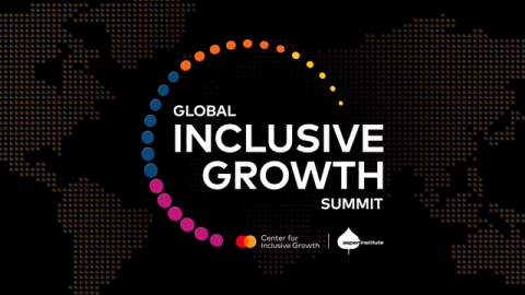 2021 Global Inclusive Growth Summit: Rebuilding for All - Register October 14th, 2021