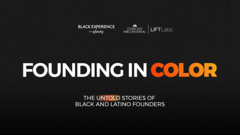 Comcast Announces Exclusive Premiere of Founding In Color - A Docuseries About Black and Latino Founders - On Xfinity's Black Experience Channel and Latino Destination On X1