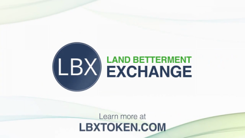 Land Betterment Corporation Innovates Environmentalism with the LBX Crypto Token