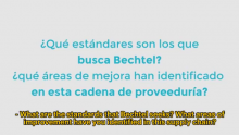 Bechtel VIDEO | Raising Standards of a Sustainable Supply Chain