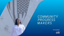 Citi Foundation Expands Community Progress Makers Fund to Support U.S. Nonprofit Organizations Addressing Urban Challenges