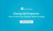 Always Be Prepared: How to Plan Your Disaster Relief Strategy