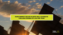 Partners in Purpose: Duke Energy Solar Plants Will Remove 1 Billion Pounds of CO2 Per Year