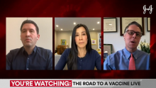 The Road to a Vaccine, Ep. 4: What Doctors on the Front Lines of COVID-19 Are Now Saying About the Virus