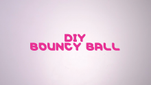 Curiosity Labs™ at Home: The AMAZING Bouncy Ball