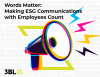 Words Matter: Making ESG Communications With Employees Count