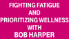 "New Year, New You: ""Biggest Loser"" Star Bob Harper's Tips for Fighting Fatigue and Prioritizing Wellness"