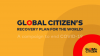 Global Citizen Presents: A 'Recovery Plan for the World' Roundtable Conversation