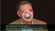 2011 International Corporate Citizenship Conference - An Interview with Jim George, Vice President, Corporate Social Responsibility of Hershey's