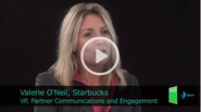 The Radically Engaged Business - An Interview with Valerie O'Neil, VP/Partner, Communications and Engagement, Starbucks