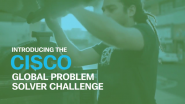 VIDEO | Cisco Global Problem Solver Challenge 2019 Now Open to Applicants