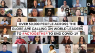 Over 50,000 People Across The Globe Are Calling on World Leaders to #ActTogether to End COVID