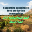 FPT Industrial and Slow Food Support Sustainable Food Production Communities