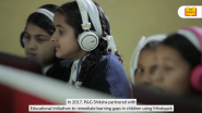 P&G India Reaches Over 50,000 Underserved Children With Education During Pandemic