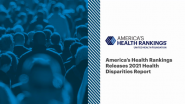 New Health Disparities Report Reveals Urgent Need to Address Maternal Mortality, Mental and Behavioral Health, and Food Insecurity in the U.S.
