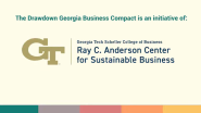 Drawdown Georgia Celebrates First Year: Kicks Off Business Compact with Ray C. Anderson Center for Sustainable Business
